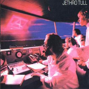 "Album Reclamation Project: Jethro Tull, ""A"""