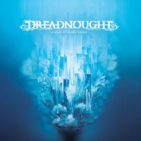 "Album Review: Dreadnought, ""A Wake In Sacred Waves"""