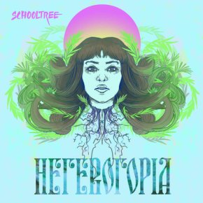 "Album Review: Schooltree, ""Heterotopia"""