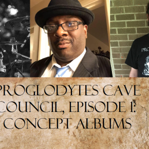 Proglodytes Cave Council, Ep. 1: Concept Albums, featuring Thomas, Cedric, and Gavin (Bent Knee)