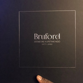 "Album Review: ""Bruford, Seems Like A Lifetime Ago (1977-1980)"" Box Set"