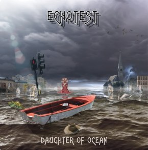 "Album Review: EchoTest, ""Daughter of Ocean"""