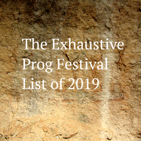 Exhaustive Progressive Festival List2019