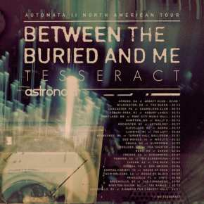 Concert Review: Astronoid, TesseracT, and Between the Buried and Me, 3/11/19