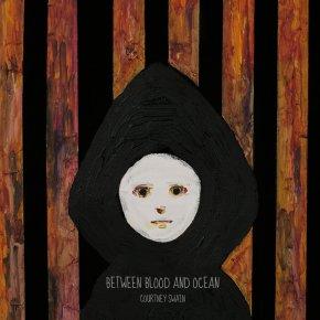 """Album Review: Courtney Swain, """"Between Blood andOcean"""""""