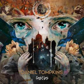 "Album Review: Daniel Tompkins, ""Castles"""