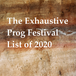 Exhaustive Progressive Festival List 2020